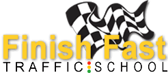 Finish Fast Traffic School